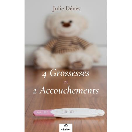 quatre grosses et 2 accouchements - Julie Dénès
